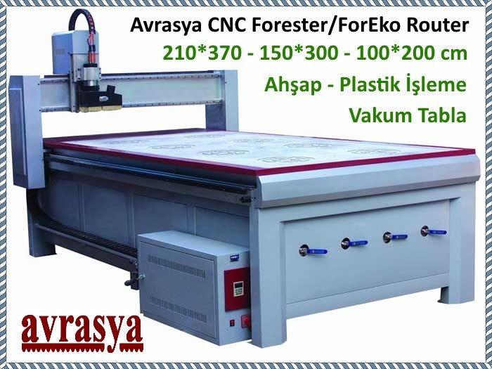 Avrasya ForesterEko CNC ahsap plastik mermer isleme